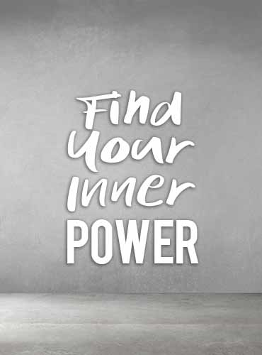 Find Your Inner Power