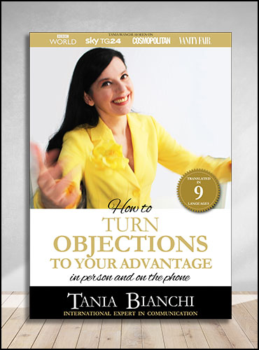 How to Turn Objections to your Advantage in person and on the phone